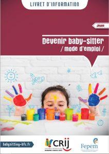 Livret d'information Crij BFC - Devenir baby-sitter : mode d'emploi
