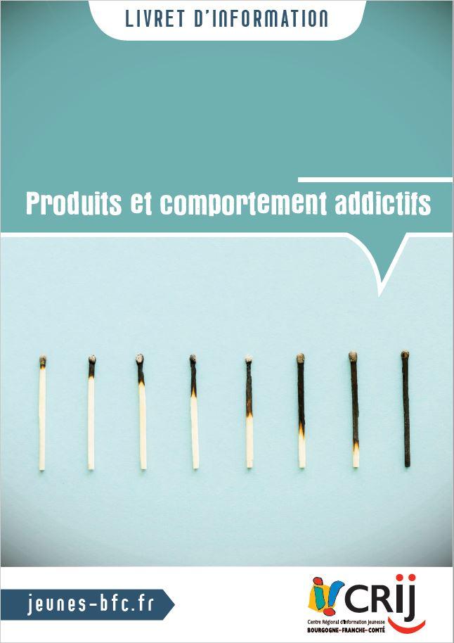 Livret d'information Crij BFC - Produits et comportements addictifs