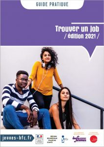 """Guide pratique """"Trouver un Job"""" Bourgogne-Franche-Comté - édition 2021"""