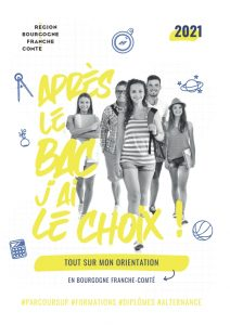 """Guide régional BFC """"Après le Bac j'ai le choix"""" (février 2021)"""