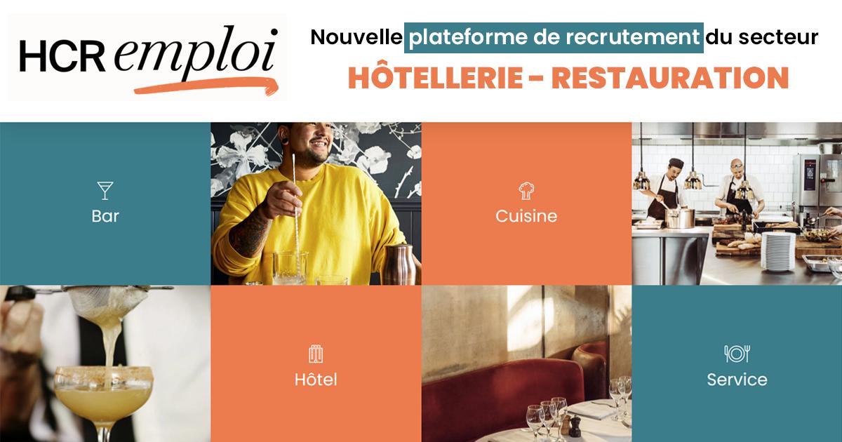 Hcr-emploi.fr : nouvelle plateforme de recrutement du secteur de l'Hôtellerie-Restauration