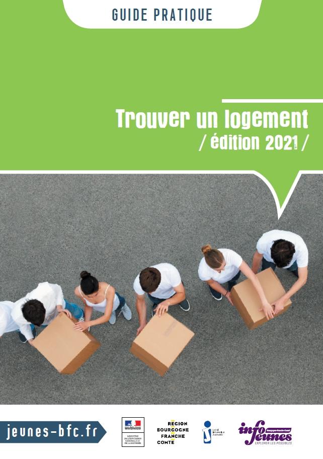 Guide Trouver un logement (Bourgogne-Franche-Comté) édition 2021