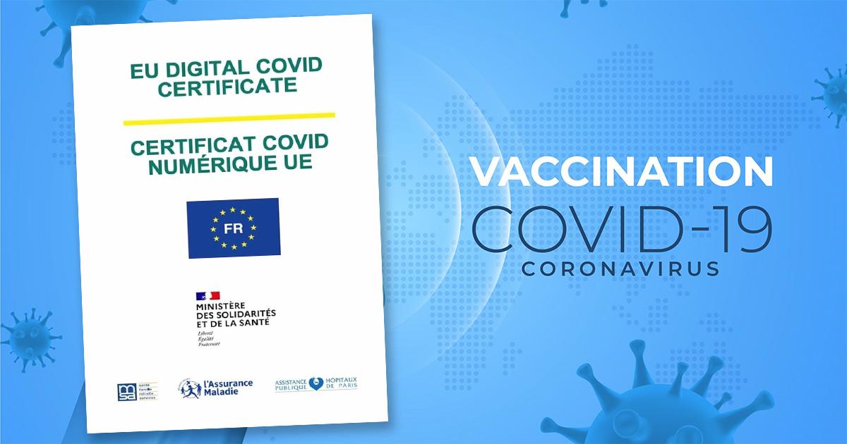 Covid19 : le Pass sanitaire devient  européen